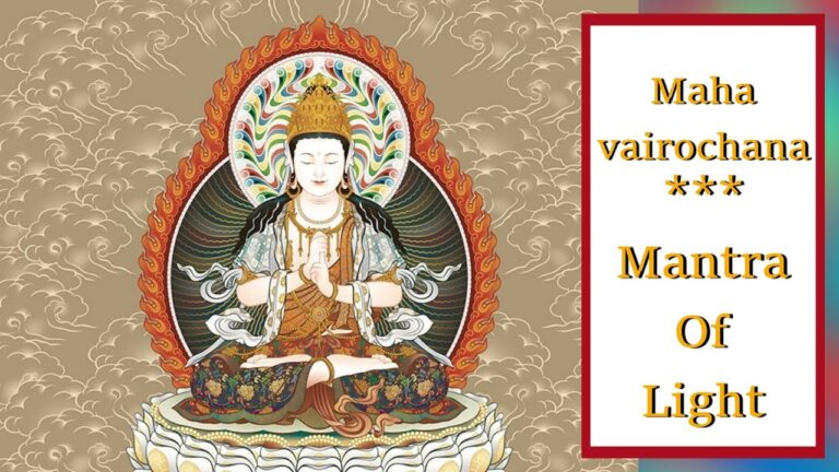 Read more about the article [1 Hour]☀ Mahavairocana The Mantra Of Light | The All-Encompassing Buddha | Vairochana☀