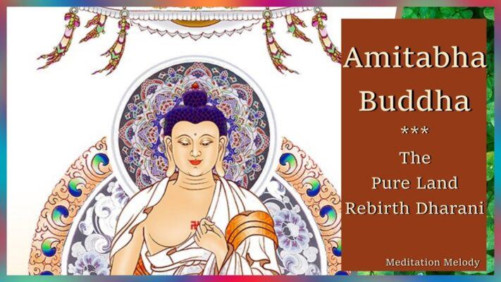 Read more about the article 🎶 Amitabha Buddha Long Mantra | The Pure Land Rebirth Dharani | 1 of 5 Dhyani Buddhas 🎶