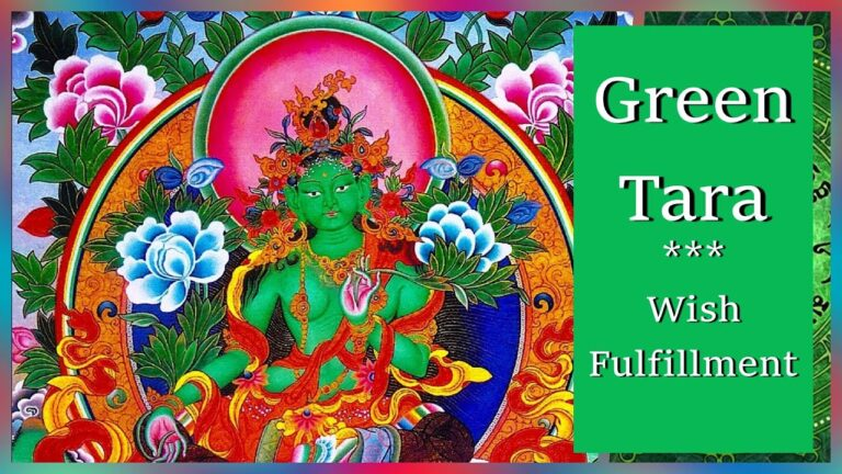 Read more about the article [Chanting]🍀 The Green Tara Mantra | Om Tare Tuttare Ture Soha Mantra | Wish Fulfillment Mantra 🍀